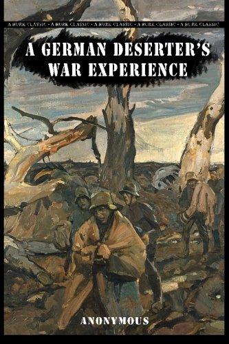 9781490368856: A German Deserter's War Experience