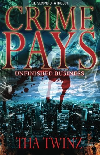 9781490369402: Crime Pays II: Unfinished Business