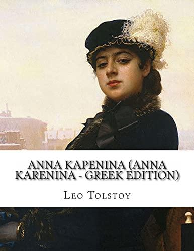 9781490369952: Anna Kapenina (Anna Karenina - Greek Edition)