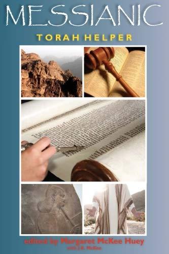 Messianic Torah Helper: Huey, Margaret McKee