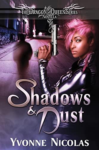 9781490372372: Shadows & Dust (The Dragon Queen Series)