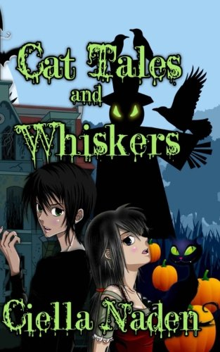 9781490372402: Cat Tales and Whiskers: A Young Adult Paranormal Christian Novelette
