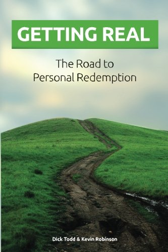 9781490373348: Getting Real: The Road to Personal Redemption