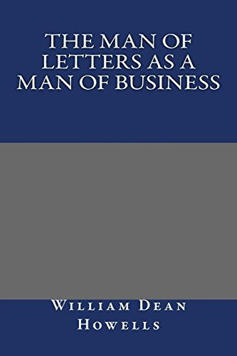 9781490374161: The Man of Letters as a Man of Business