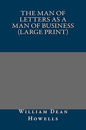 9781490374208: The Man of Letters as a Man of Business (Large Print)
