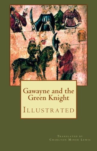 9781490375724: Gawayne and the Green Knight (Illustrated): A Fairy Tale