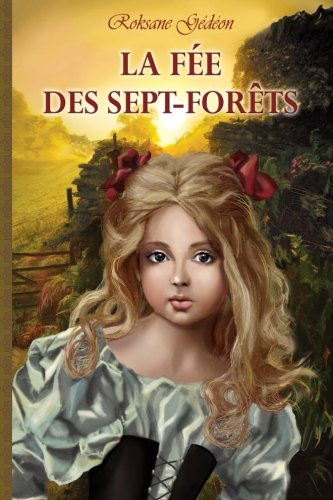 9781490375779: La Fee des Sept-Forets (Suzanne) (Volume 1) (French Edition)