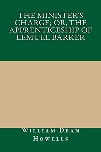 9781490376653: The Minister's Charge; Or, The Apprenticeship of Lemuel Barker