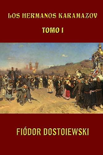 9781490378855: Los hermanos Karamazov (Tomo 1) (Volume 1) (Spanish Edition)