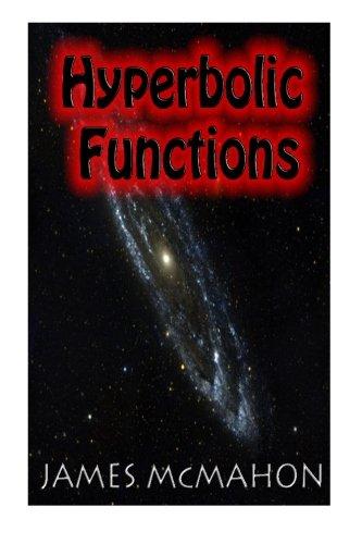 9781490379845: Hyperbolic Functions