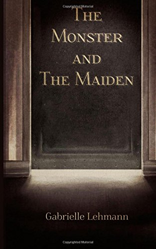 9781490380032: The Monster and the Maiden