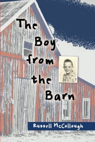 9781490382739: The Boy from the Barn
