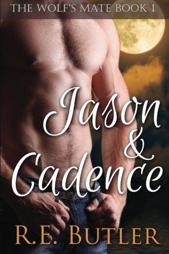 9781490383033: The Wolf's Mate Book 1: Jason & Cadence: Volume 1