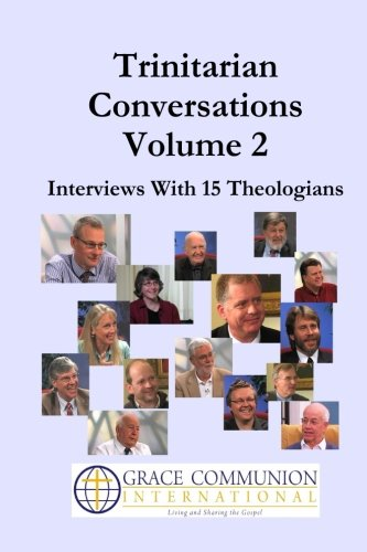 9781490384221: Trinitarian Conversations, Volume 2: Interviews With 15 Theologians (You're Included)