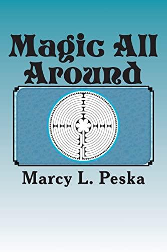 9781490384443: Magic All Around