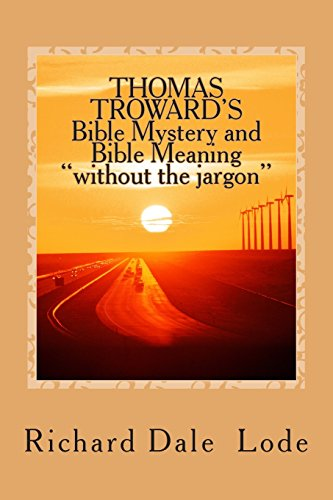 9781490384948: THOMAS TROWARD'S Bible Mystery and Bible Meaning
