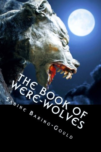 9781490385433: The Book of Were-Wolves