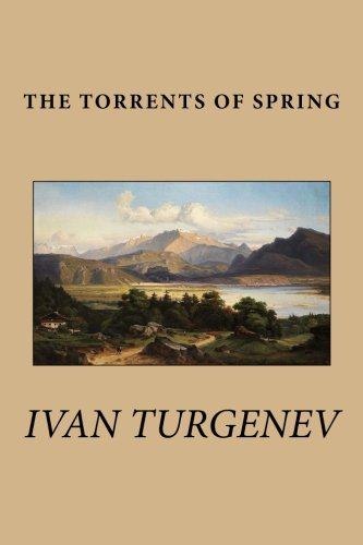 9781490385525: The Torrents of Spring
