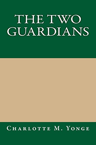 9781490386034: The Two Guardians