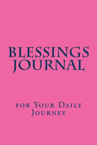 9781490386218: Blessings Journal: for Your Daily Journey