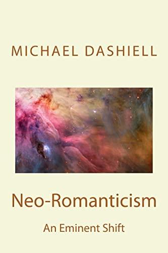 9781490386270: Neo-Romanticism: An Eminent Shift