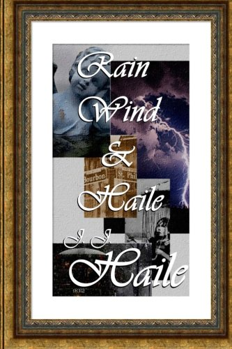 9781490387086: Rain, Wind & Haile
