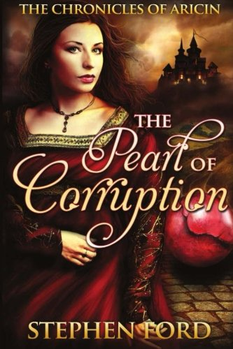 9781490387864: The Pearl of Corruption: (From the Chronicles of Aricin)