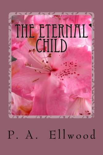 9781490388823: The Eternal Child