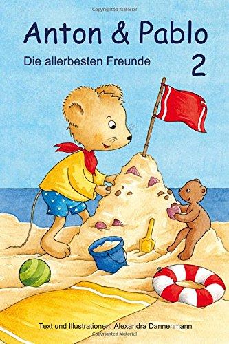 9781490389929: Anton und Pablo - Die allerbesten Freunde 2: Vorlesegeschichten: Volume 2