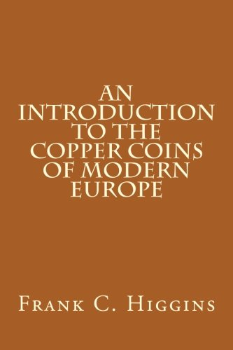 9781490390000: An Introduction to the Copper Coins of Modern Europe