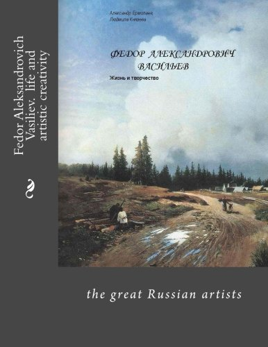9781490390536: Fedor Aleksandrovich Vasiliev. Life and Work: book in Russian (Russian Edition)