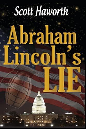9781490391748: Abraham Lincoln's Lie