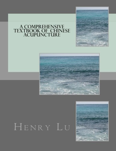 9781490394190: A Comprehensive Textbook of Chinese Acupuncture