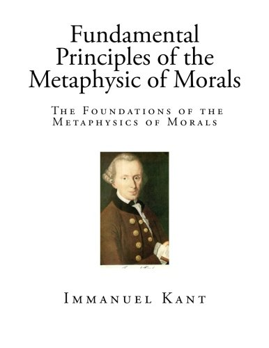9781490394602: Fundamental Principles of the Metaphysic of Morals