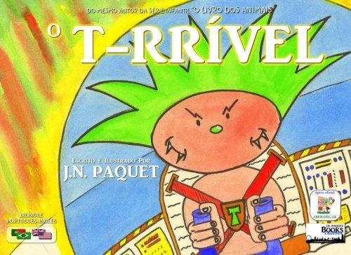 9781490394909: O T-RRÍVEL (Bilíngue Português-Inglês) (Portuguese Edition)