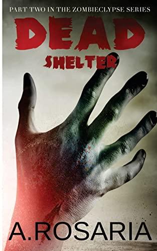 9781490395531: Dead Shelter (Zombieclypse) (Volume 2)