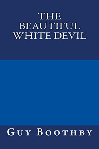 9781490397009: The Beautiful White Devil