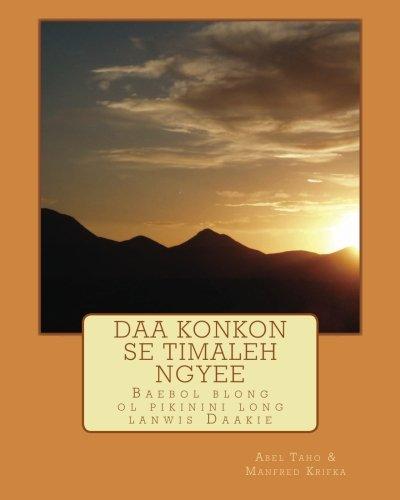 9781490398648: Daa Konkon Se Timaleh Ngyee (Bislama Edition)