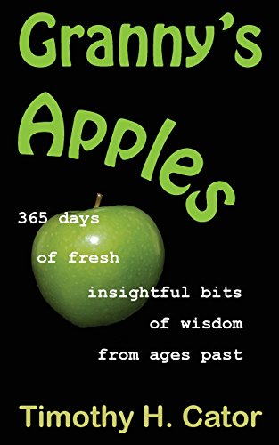 9781490398761: Granny's Apples: 365 days of fresh, insightful bits of wisdom from ages past