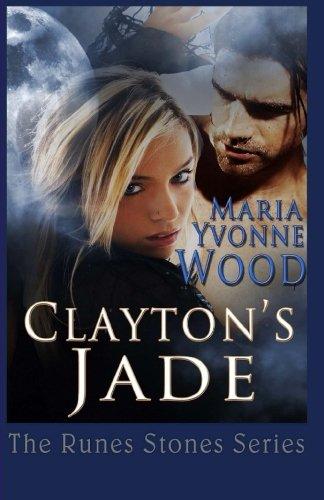 9781490399805: Clayton's Jade: Volume 1 (The Rune Stone Series)