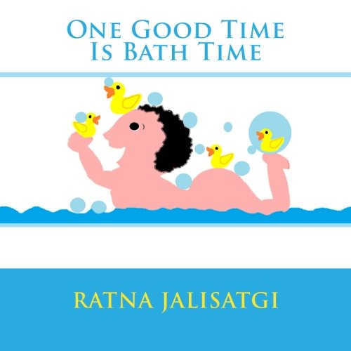 9781490400105: One Good Time Is Bath Time