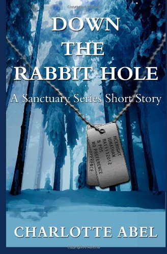 9781490401980: Down the Rabbit Hole (Sanctuary Series)