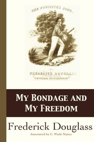 frederick douglass my bondage and my freedom