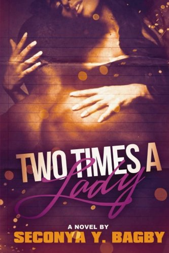 9781490405414: Two Times A Lady