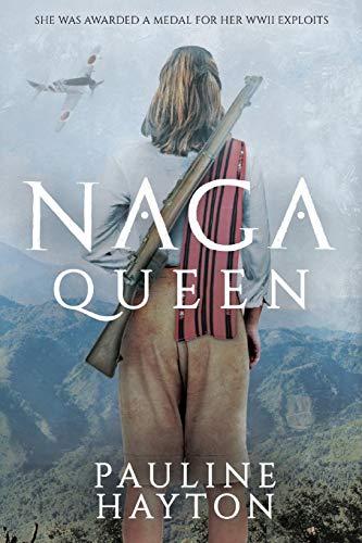 Naga Queen (Paperback): Pauline Hayton
