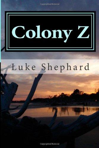 9781490406374: Colony Z: The Island (Volume 1)