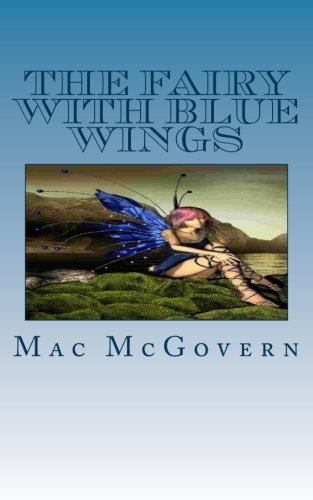 9781490406763: The Fairy With Blue Wings