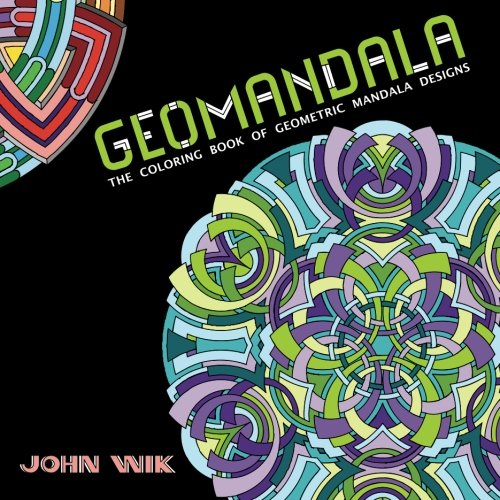 9781490406817: GeoMandala: The Coloring Book of Geometric Mandala Designs (Volume 1)