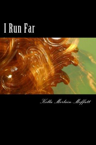 I Run Far: Kella N. Merlain-Moffatt