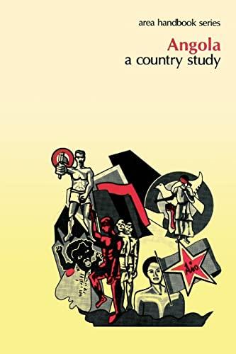 9781490407692: Angola: A Country Study